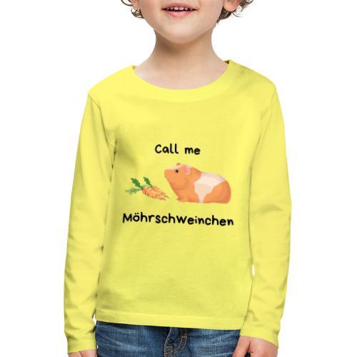 Call me Möhrschweinchen - Kinder Premium Langarmshirt
