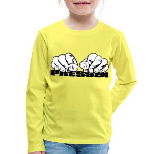 Pressen ist angesagt - Kinder Premium Langarmshirt