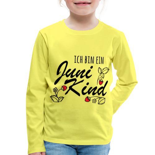 Juni Geburtstag Kind Shirt lustiges Geschenk - Kinder Premium Langarmshirt