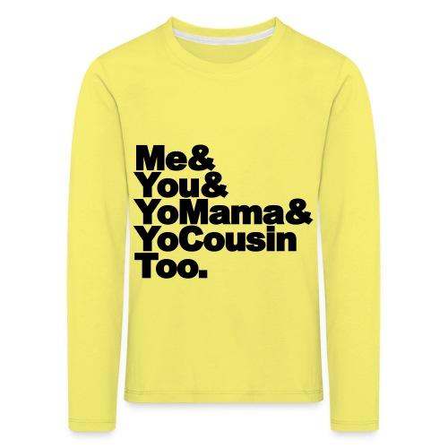 Outkast - Me, You, Yomama and Yocousin too - Kinderen Premium shirt met lange mouwen