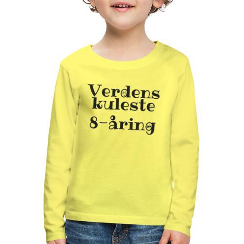 Verdens kuleste 8-åring - Premium langermet T-skjorte for barn