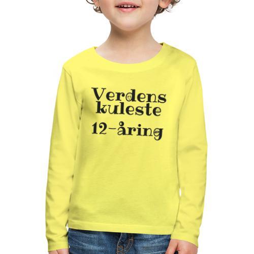 Verdens kuleste 12-åring - Premium langermet T-skjorte for barn