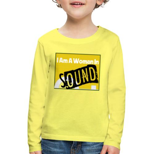 I am a woman in sound - yellow - Kids' Premium Longsleeve Shirt