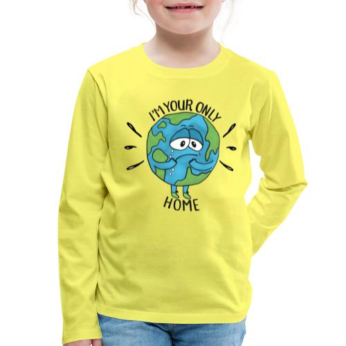 I'm your only home - Kids' Premium Longsleeve Shirt