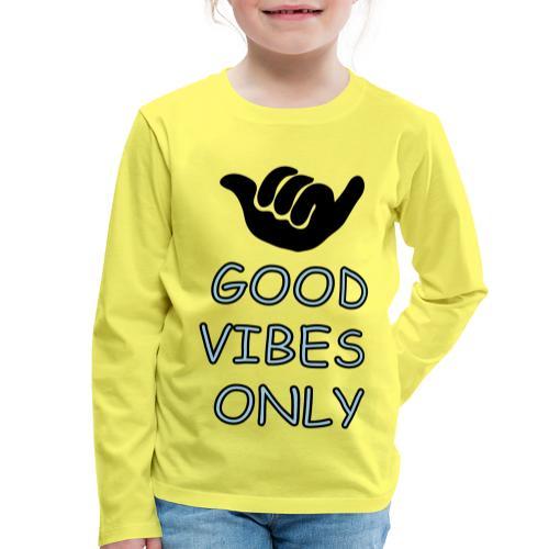 Chill-relax-be kind - Kinder Premium Langarmshirt