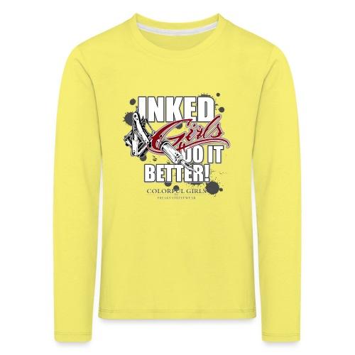 inked girls do it better - Kinder Premium Langarmshirt
