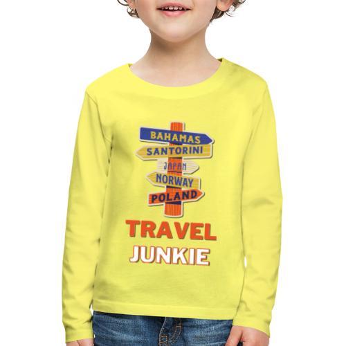 traveljunkie - i like to travel - Kinder Premium Langarmshirt