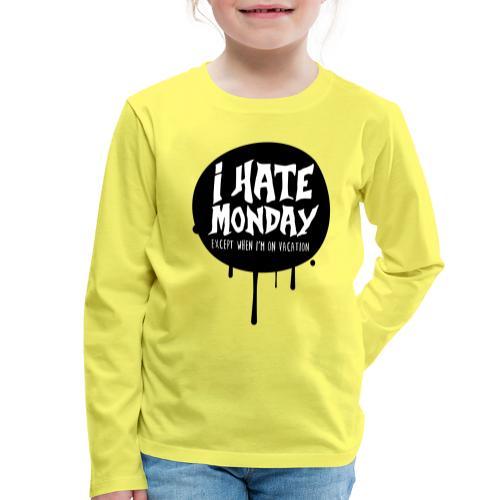 je déteste le lundi - T-shirt manches longues Premium Enfant