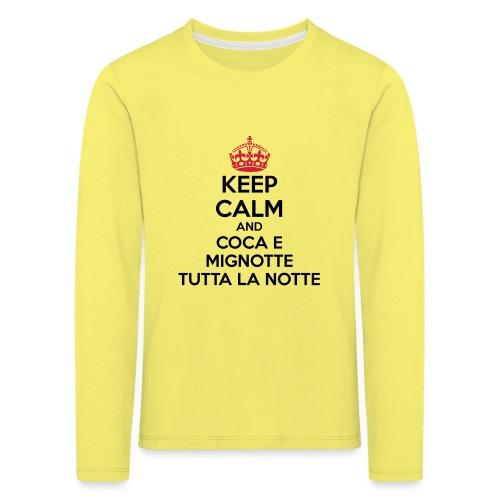 Coca e Mignotte Keep Calm - Maglietta Premium a manica lunga per bambini