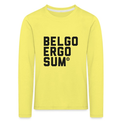 Belgo Ergo Sum - Kids' Premium Longsleeve Shirt