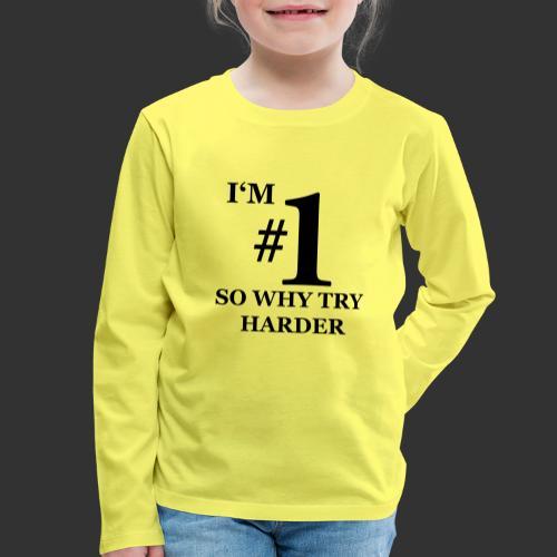 T-shirt, I'm #1 - Långärmad premium-T-shirt barn