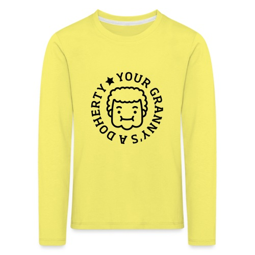 Your Granny's A Doherty - Kids' Premium Longsleeve Shirt