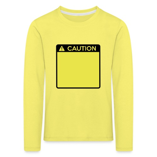 Caution Sign (2 colour) - Kids' Premium Longsleeve Shirt