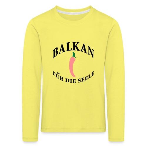 balkan für die seele - Kinder Premium Langarmshirt