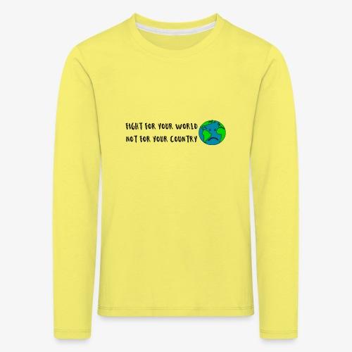 fight for your world - Kinder Premium Langarmshirt