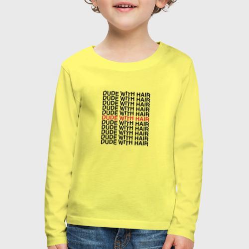 Dude With Hair Red Wave - Kinderen Premium shirt met lange mouwen