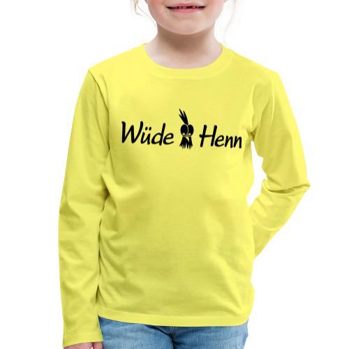 Wüde Henn - Kinder Premium Langarmshirt