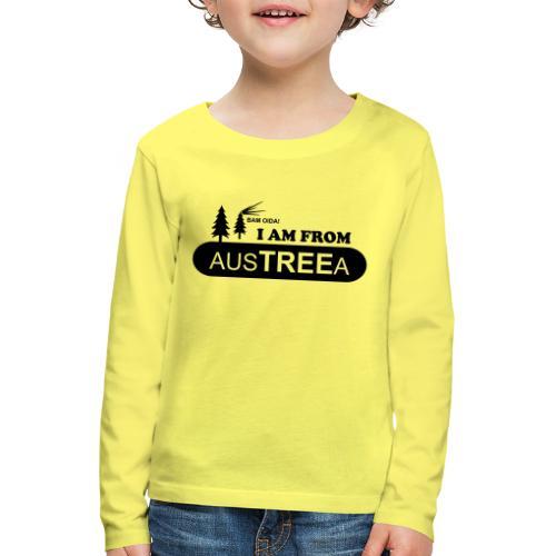 BAM OIDA! I am from AusTREEa (Österreich) - Kinder Premium Langarmshirt