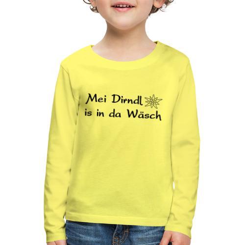 Mei Dirndl is in da Wäsch - Kinder Premium Langarmshirt