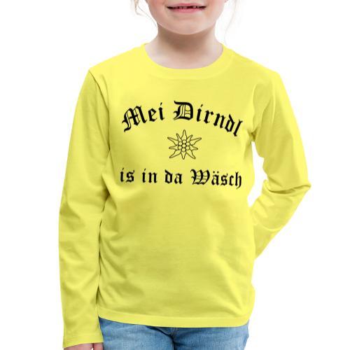 Mei Dirndl is in da Wäsch - Edelweiß - Kinder Premium Langarmshirt