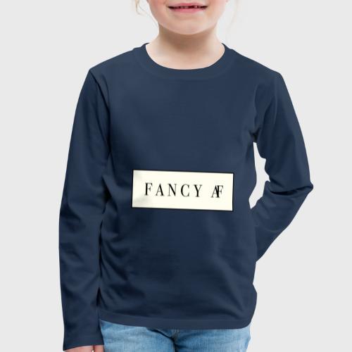 Fancy AF - Kinderen Premium shirt met lange mouwen