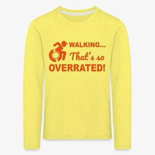 Lopen is zo overgewaardeerd 004 - Kinderen Premium shirt met lange mouwen