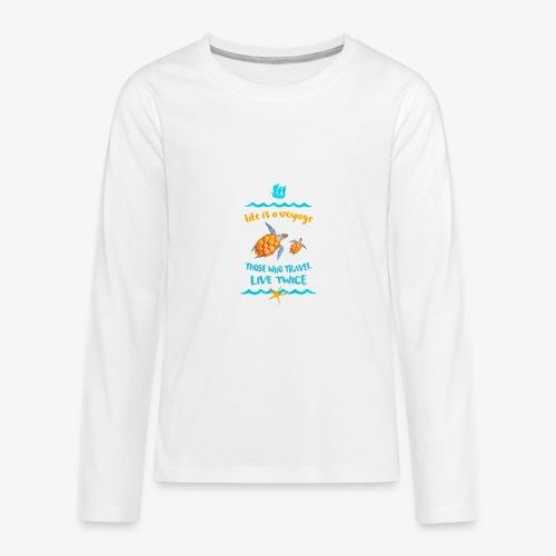life is a travel - Koszulka Premium z długim rękawem dla nastolatków