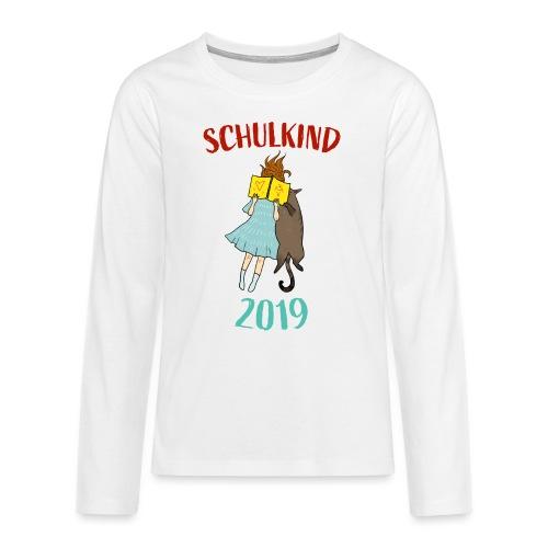 Schulkind 2019 | Einschulung und Schulanfang - Teenager Premium Langarmshirt
