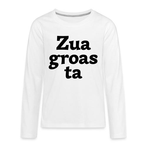 Zuagroasta - Teenager Premium Langarmshirt