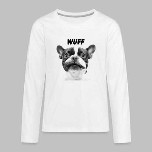 Wuff - Hundeblick - Hundemotiv Hundekopf - Teenager Premium Langarmshirt