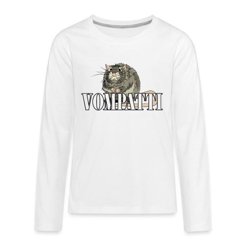 Vompatti - Teinien premium pitkähihainen t-paita