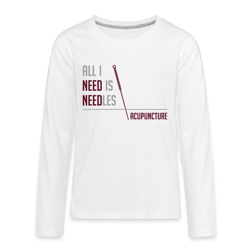 All I need is needles - T-shirt manches longues Premium Ado