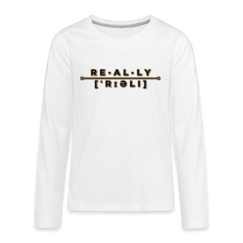really slogan - Teenager Premium Langarmshirt