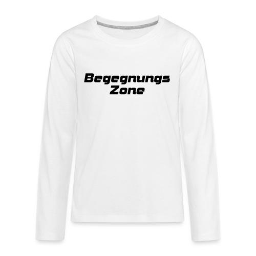 Begegnungszone - Teenager Premium Langarmshirt