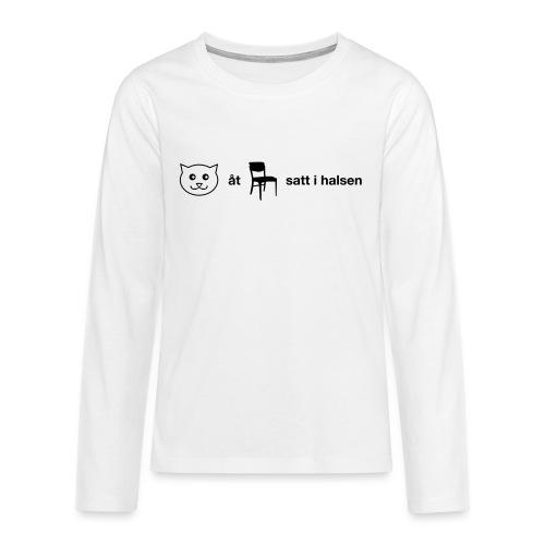 Katt åt stol - Långärmad premium T-shirt tonåring