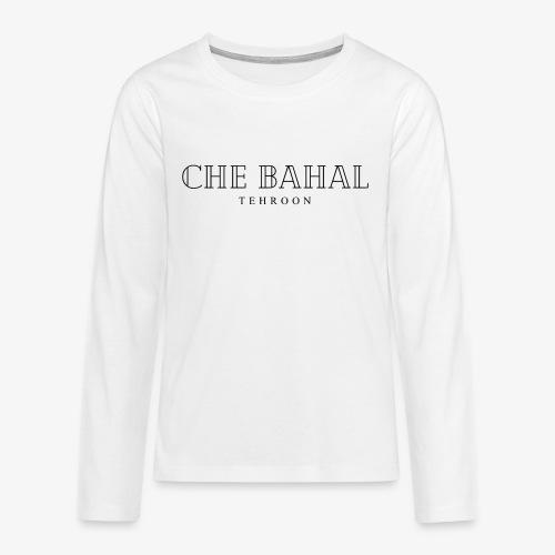 CHE BAHAL - Teenager Premium Langarmshirt