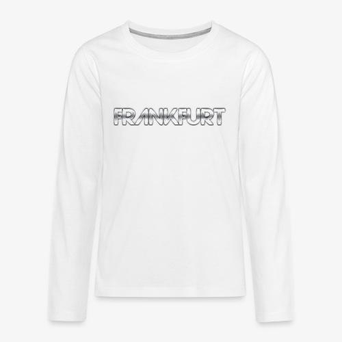Metalkid Frankfurt - Teenager Premium Langarmshirt