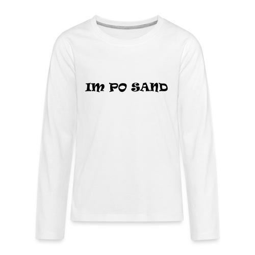 IM PO SAND Unterwäsche - Teenager Premium Langarmshirt