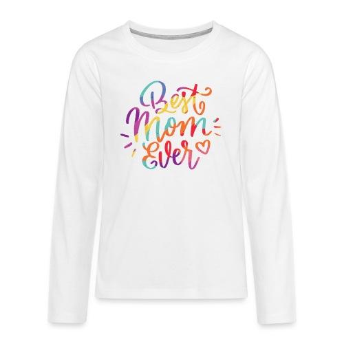 Beste Mama für immer - Teenager Premium Langarmshirt