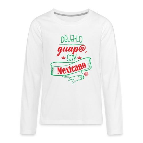 Deja lo Guap@ - Camiseta de manga larga premium adolescente