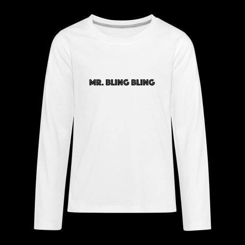 bling bling - Teenager Premium Langarmshirt