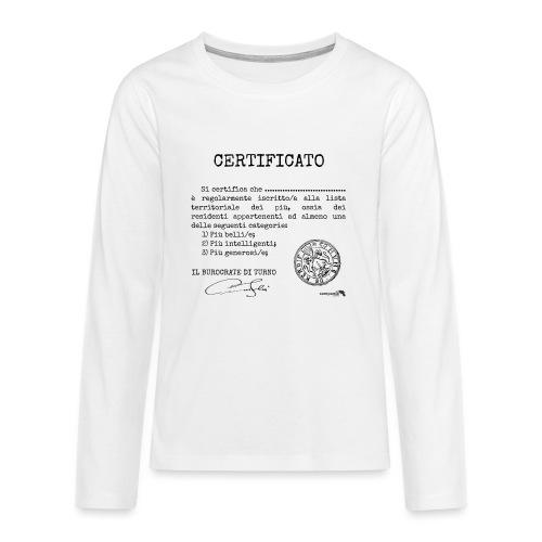 1.07 Certificato Piu Generico (Aggiungi nome) - Maglietta Premium a manica lunga per teenager