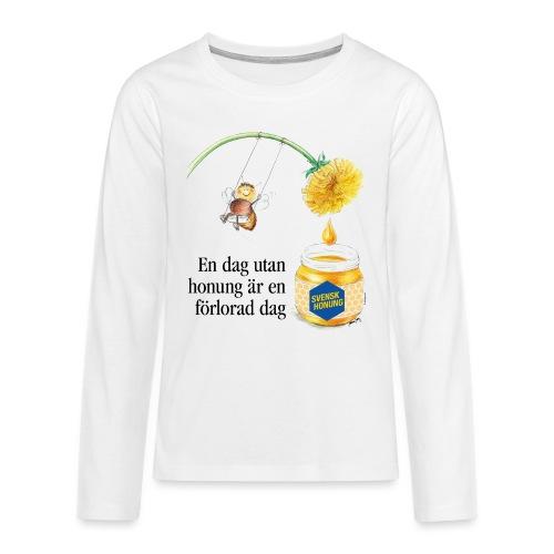 En dag utan honung är en förlorad dag - Långärmad premium T-shirt tonåring