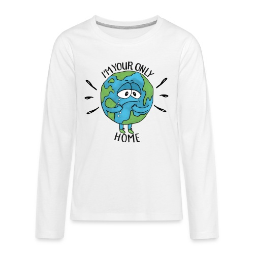 I'm your only Home - Teenagers' Premium Longsleeve Shirt