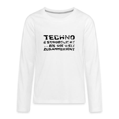 Techno & Strobo II - Teenager Premium Langarmshirt