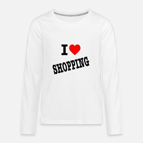 I Love Shopping (Ik Hou van Winkelen) - Teenager Premium shirt met lange mouwen