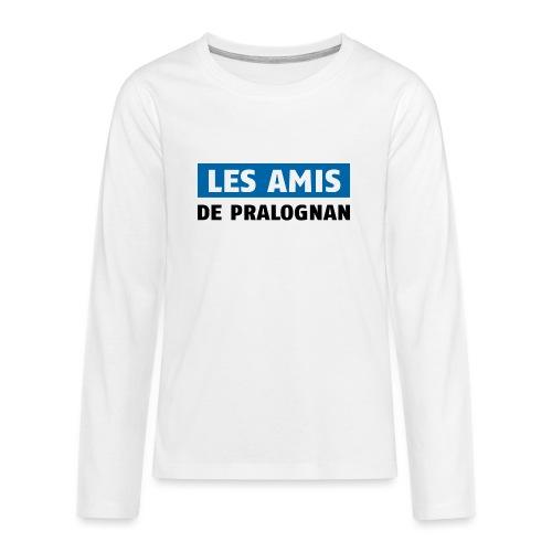 les amis de pralognan texte - T-shirt manches longues Premium Ado