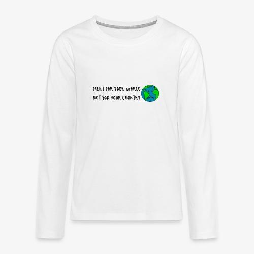 fight for your world - Teenager Premium Langarmshirt