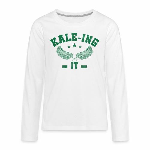 Kale - ing it - Veganer Geschenkidee - Teenager Premium Langarmshirt