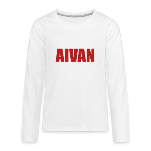 Aivan (Aivan) - Teinien premium pitkähihainen t-paita